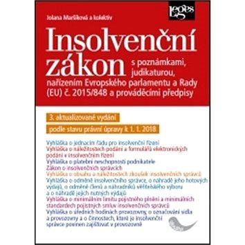 Insolvenční zákon: 3. aktualizované vydání podle stavu právní úpravy k 1. 1. 2018 (978-80-7502-257-8)