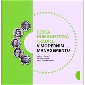 Česká humanistická tradice v moderním managementu (978-80-87296-14-1)