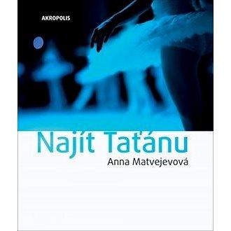Najít Taťánu (978-80-7470-189-4)