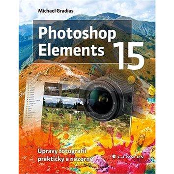 Photoshop Elements 15 (978-80-271-0272-3)