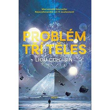 Problém tří těles: První díl trilogie Vzpomínka na Zemi (978-80-7577-594-8)