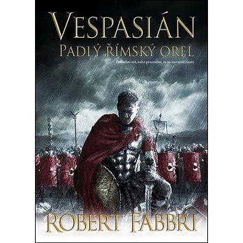 Vespasián Padlý římský orel (978-80-7595-037-6)