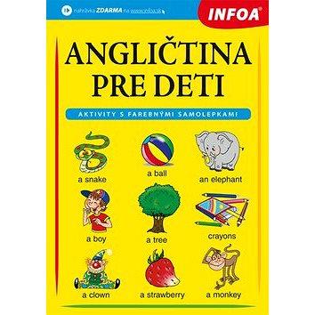 Angličtina pre deti: Aktivity s farebnými samolepkami (978-80-7547-167-3)