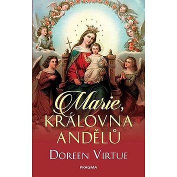 Marie, královna andělů (978-80-7549-705-5)