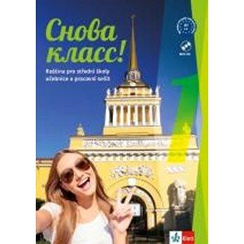 Snova Klass! 1: Učebnice s prac. sešitem, písankou a CD MP3 (978-80-7397-292-9)