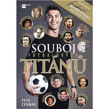 Souboj fotbalových titánů (978-80-87685-69-3)