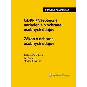 GDPR Všeobecné nariadenie o ochrane osobných údajov Zákon o ochrane osobných (978-80-8168-852-2)