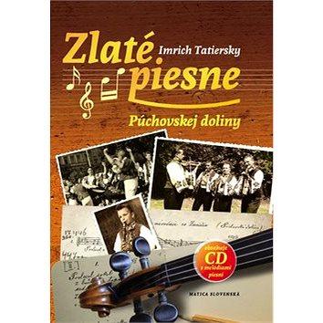 Zlaté piesne Púchovskej doliny + CD (978-80-8128-219-5)