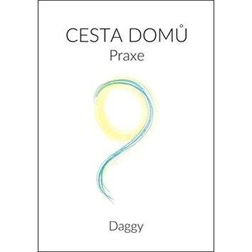 Cesta domů Praxe (978-80-7354-193-4)