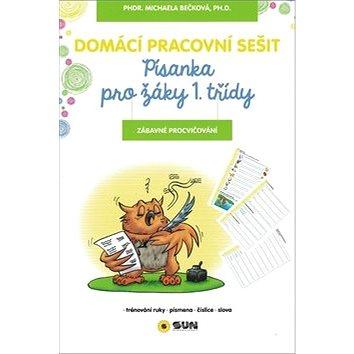 Domácí pracovní sešit Písanka pro žáky 1. třídy: Zábavné procvičování (978-80-7371-163-4)