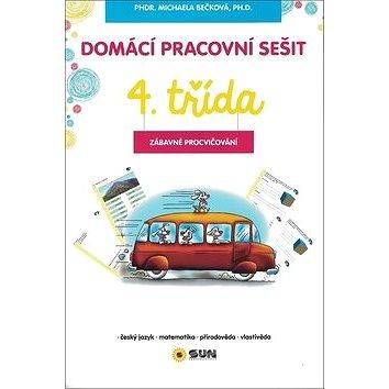 Domácí pracovní sešit 4. třída: český jazyk, matematika, prvouka, zábavné úkoly (978-80-7371-864-0)