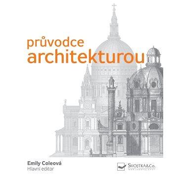 Průvodce architekturou (978-80-256-2358-9)