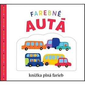Farebné autá: kniha plná farieb (978-80-567-0220-8)