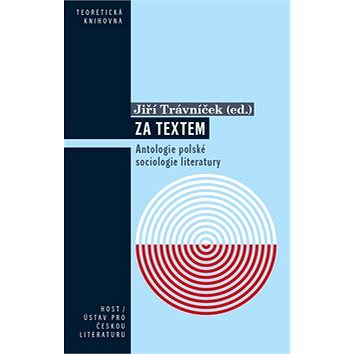 Za textem: Antologie polské sociologie literatury (978-80-7577-398-2)