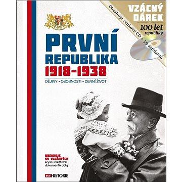 První republika 1918 - 1938: Dějiny - Osobnosti - Denní život (978-80-7525-152-7)