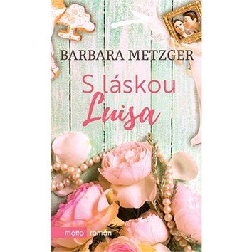 S láskou Luisa: Srdcovky (978-80-267-1224-4)