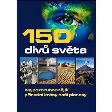 150 divů světa (978-80-7451-361-9)