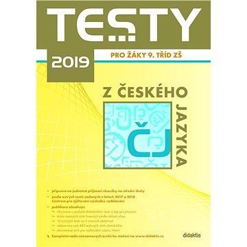 Testy 2019 z českého jazyka pro žáky 9. tříd ZŠ (978-80-7358-303-3)