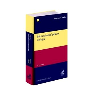 Mezinárodní právo veřejné: 2. vydání (978-80-7400-721-7)