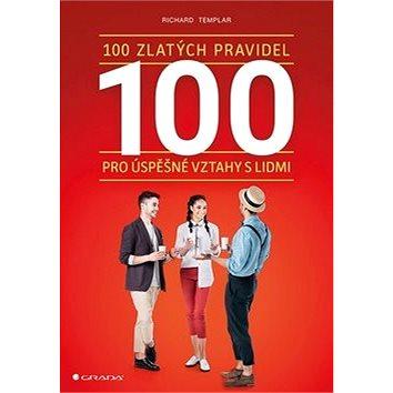100 zlatých pravidel pro úspěšné vztahy s lidmi (978-80-271-0849-7)