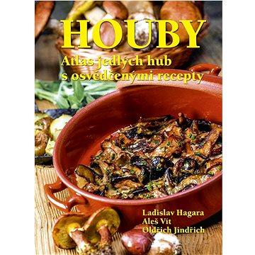 Houby Atlas jedlých hub s osvědčenými recepty (978-80-7451-733-4)