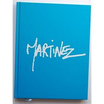 Martinez: Monografie malíře (978-80-973049-0-4)