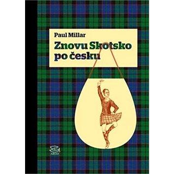 Znovu Skotsko po Česku (978-80-257-2535-1)