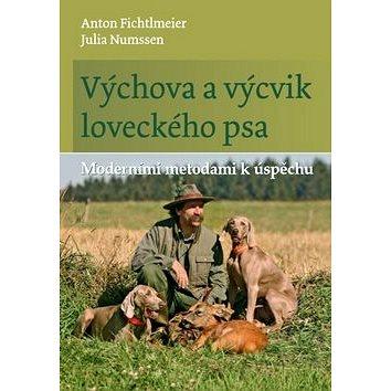 Výchova a výcvik loveckého psa: Moderními metodami k úspěchu (978-80-7433-230-2)