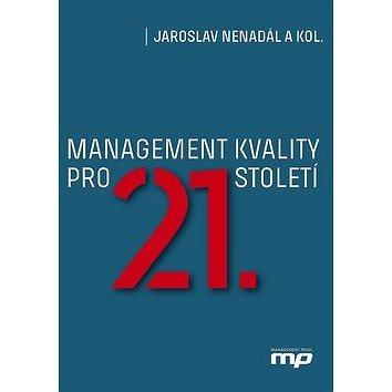 Management kvality pro 21. století (978-80-7261-561-2)