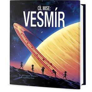 Cíl Mise: Vesmír (978-80-7585-096-6)