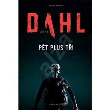 Pět plus tři: Mrazivý thriller o podstatě zla a dobra (978-80-204-4576-6)