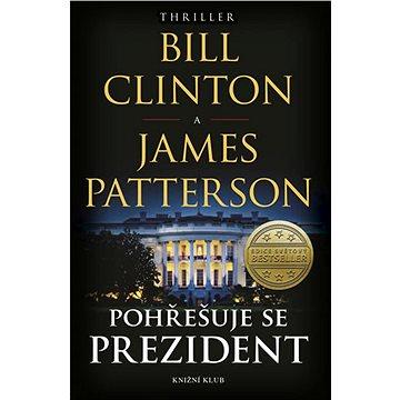 Pohřešuje se prezident (978-80-7617-038-4)