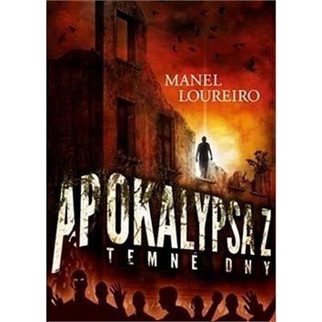 Apokalypsa Z Temné dny (978-80-257-2631-0)