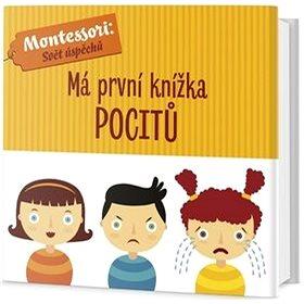 Má první knížka pocitů: Montessori: Svět úspěchů (978-80-7585-531-2)