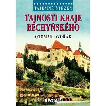 Tajemné stezky Tajnosti kraje bechyňského (978-80-87866-40-5)