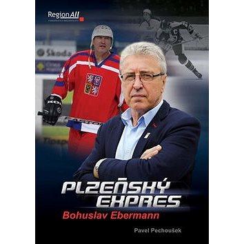 Plzeňský express: Bohuslav Ebermann (978-80-905634-9-0)