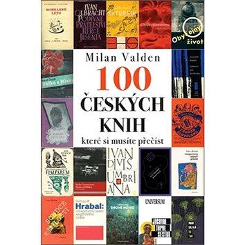 100 českých knih, které si musíte přečíst (978-80-242-6280-2)