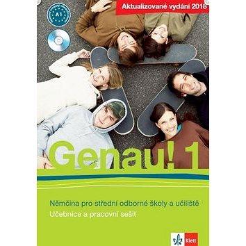 Genau! 1 Němčina pro střední odborné školy a učiliště: Součástí Genau 1 je učebnice, pr