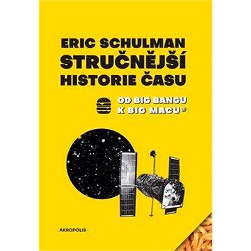 Stručnější historie času: Od Big Bangu k Big Macu (978-80-7470-174-0)