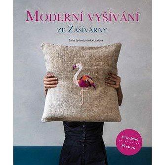 Moderní vyšívání: ze Zašívárny (978-80-264-2215-0)