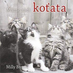 Máme rádi koťata (978-80-7601-044-4)