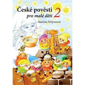 České pověsti pro malé děti 2 (978-80-266-1331-2)