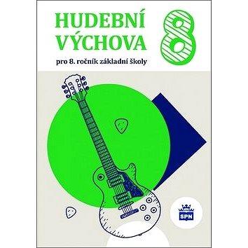 Hudební výchova 8: pro 8.ročník základní školy (978-80-7235-612-6)