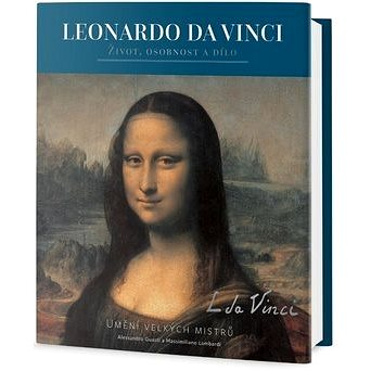 Leonardo da Vinci: Život, osobnost a dílo (978-80-255-1092-6)