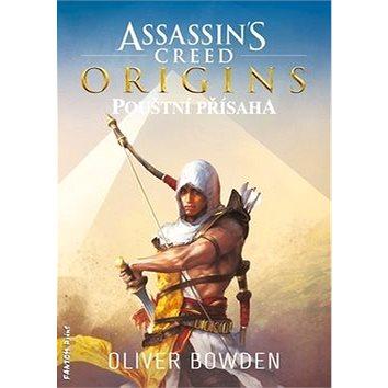 Assassin´s Creed Origins: Pouštní přísaha (978-80-7594-015-5)
