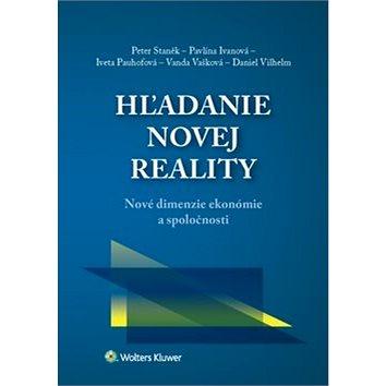 Hľadanie novej reality: Nové dimenzie ekonómie a spoločnosti (978-80-8168-943-7)