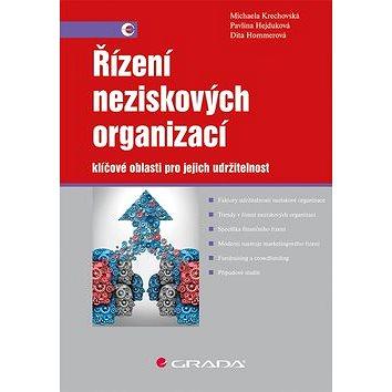 Řízení neziskových organizací: klíčové oblasti pro jejich udržitelnost (978-80-247-3075-2)