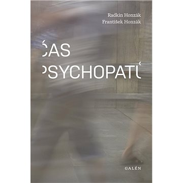 Čas psychopatů (978-80-7492-384-5)