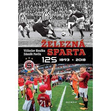 Železná Sparta: 1893-2018 (978-80-7376-538-5)