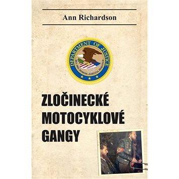 Zločinecké motocyklové gangy (978-80-87525-53-1)